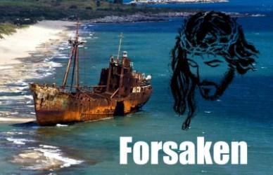 ABANDONED BY GOD ?