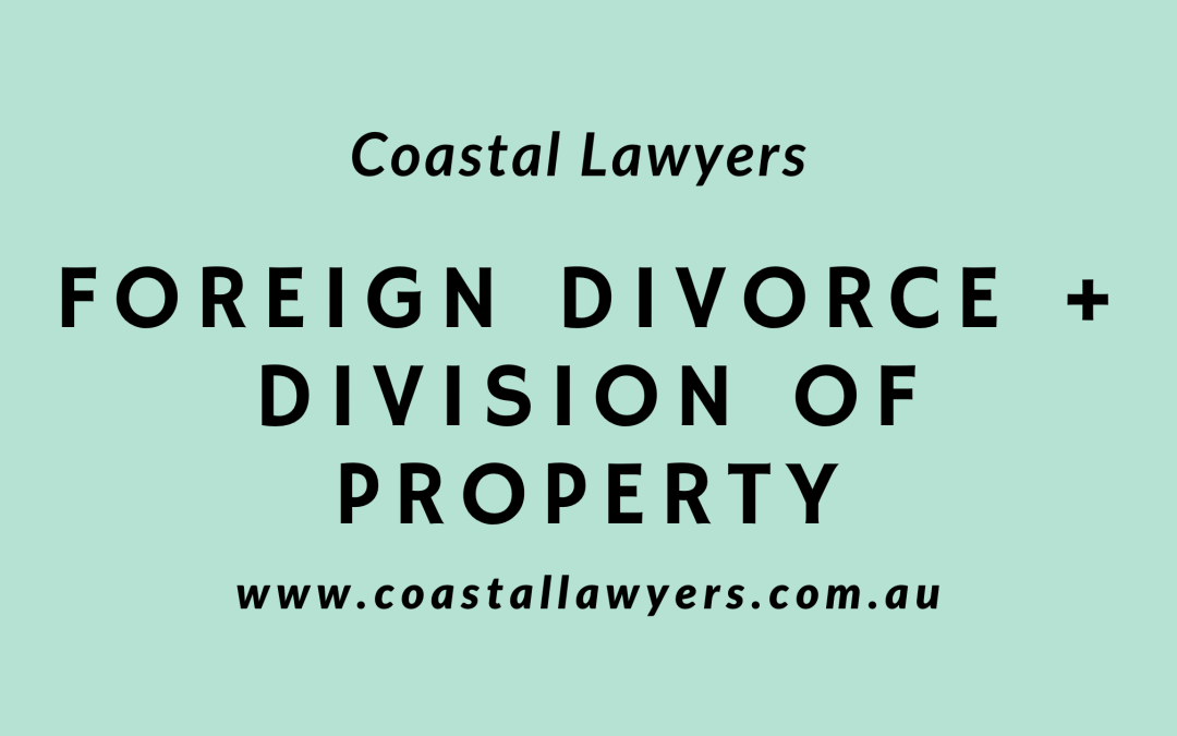 Foreign Divorce and Division of Property