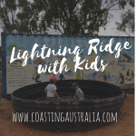 Lightning Ridge with Kids