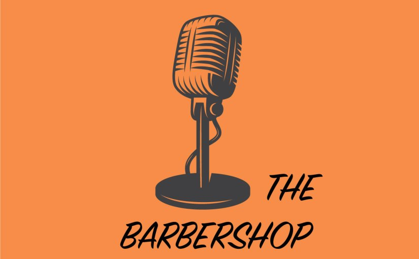 News Podcast: The Barbershop, What Is Racism, And How To Combat It.