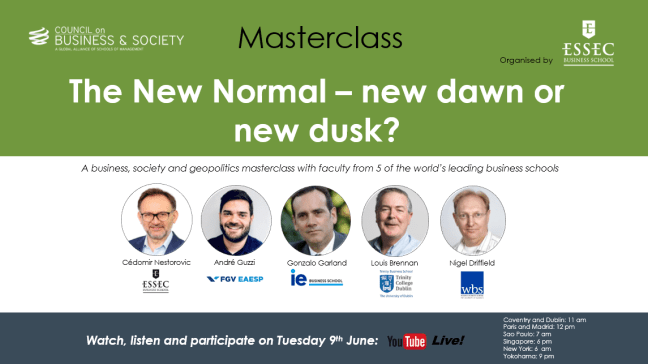 The New Normal – new dawn or new dusk? A masterclass on Tuesday 9th June at 12 noon CET