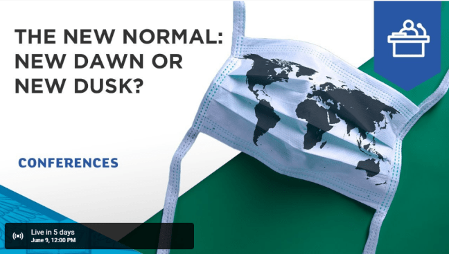 he New Normal – new dawn or new dusk? A masterclass on Tuesday 9th June at 12 noon CET