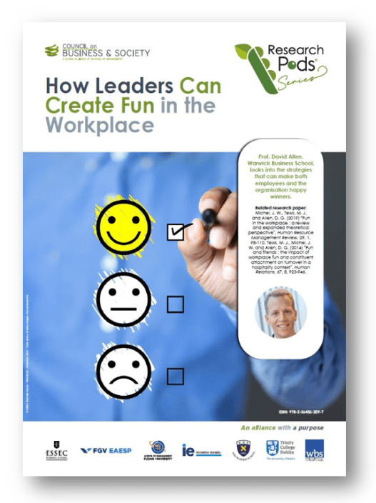 How leaders can create fun in the workplace: The latest in an ongoing series of Council on Business & Society Research Pods – condensed learning capsules inspired from internationally published research in the fields of CSR, management & leadership, HR, sustainable finance & reporting, social enterprise, entrepreneurship, philanthropy, and sustainable business practices.