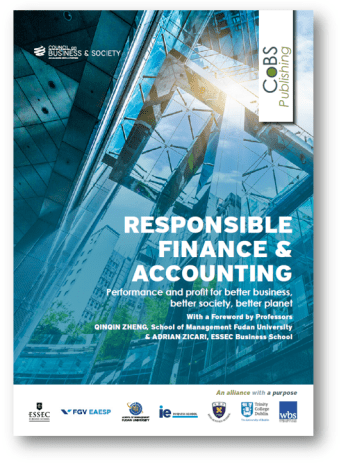 Download the latest CoBS publication – Responsible Finance and Accounting: Performance and profit for better business, better society, better planet