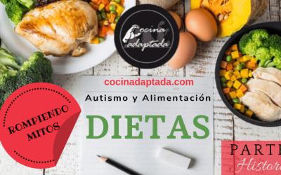 AUTISMO Y ALIMENTACIÓN: DIETAS. Parte I