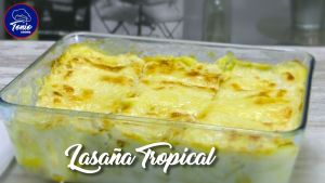Lasaña Tropical
