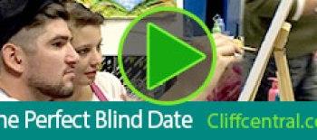 Perfect Blind Date - cliffcentral.com