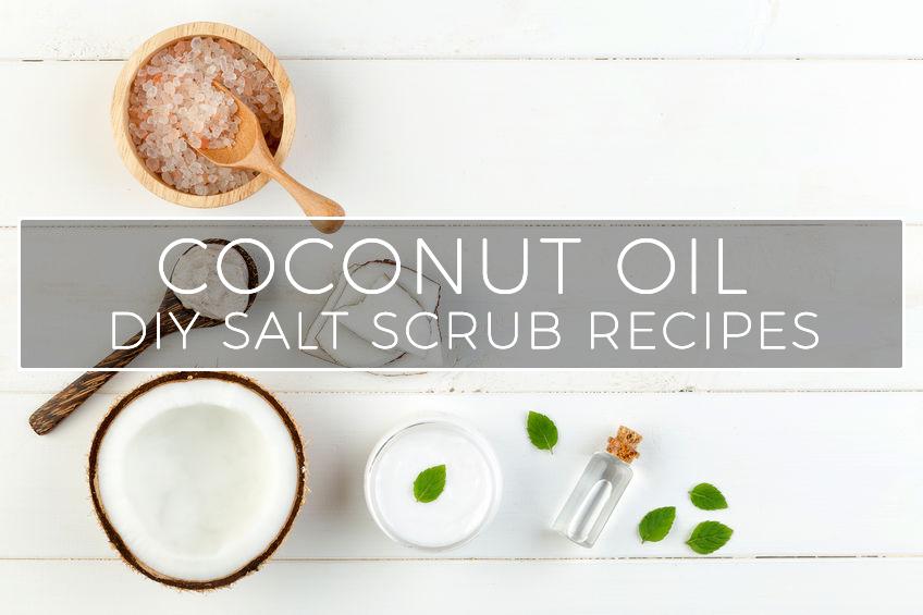 Coconut Oil Salt Scrub DIY Recipes