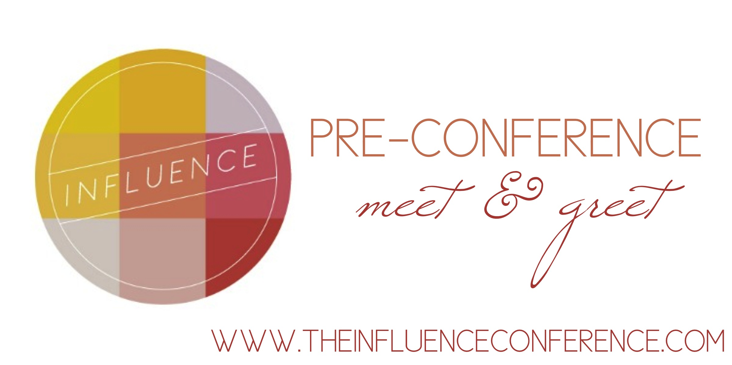 Influence Conference Meet and Greet