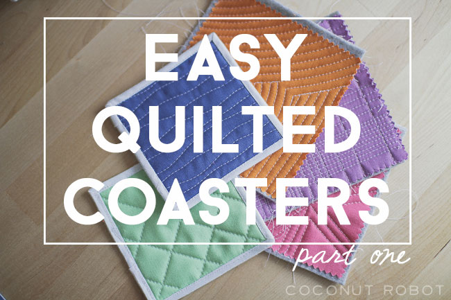 Quilted Coasters || Quilt 101