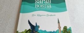 Saraybosna Bir Rüyanın Başkenti