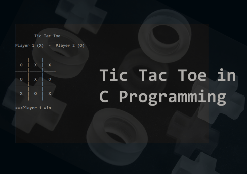 Tic Tac Toe in C program with Source code