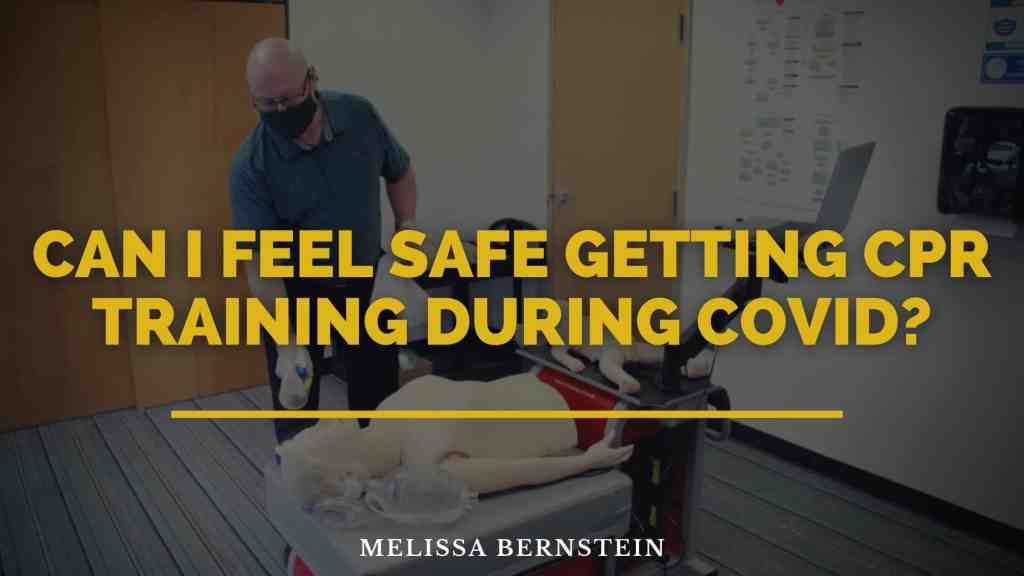 Can I feel safe getting CPR training during covid?