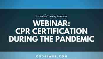 Featured Image CPR Cert During Pandemic Webinar
