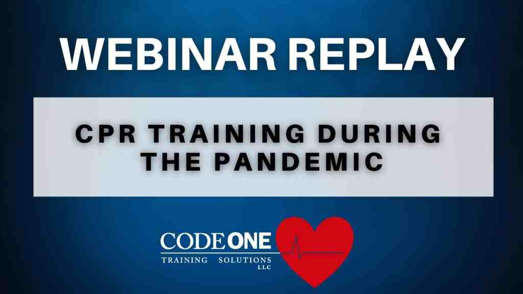 CPR Training During Pandemic Webinar
