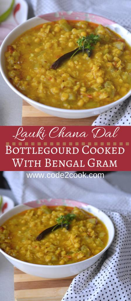Lauki chana dal recipe is a combination of lauki also known as ghiya/doodhi/bottle gourd and chana dal/Bengal gram lentil. Cooked with spices it makes a perfect curry or sabji with flatbread/roti/chapati and rice.
