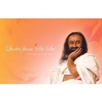 Quotes From Shri Shri Ravi Shankar