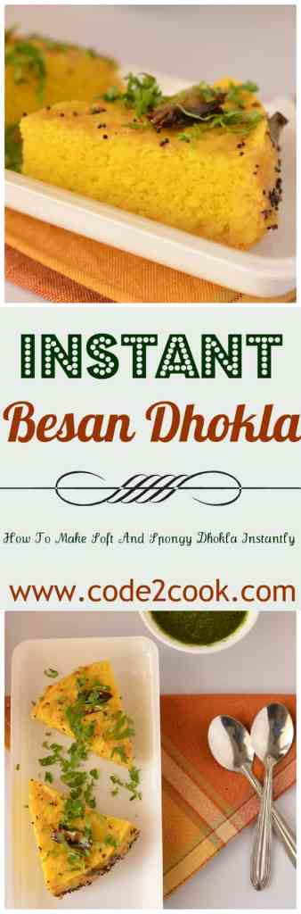 Instant besan dhokla is prepared with gram flour and yogurt batter using Eno fruit salt. Steamed for few minutes and soft and spongy besan dhokla is ready to serve with green coriander chutney. www.code2cook.com