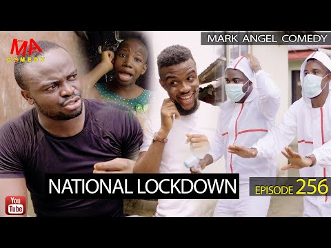 Mark Angel Comedy National Lock Down (Episode 256)