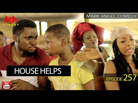 Mark Angel Comedy – House Helps (Episode 257)