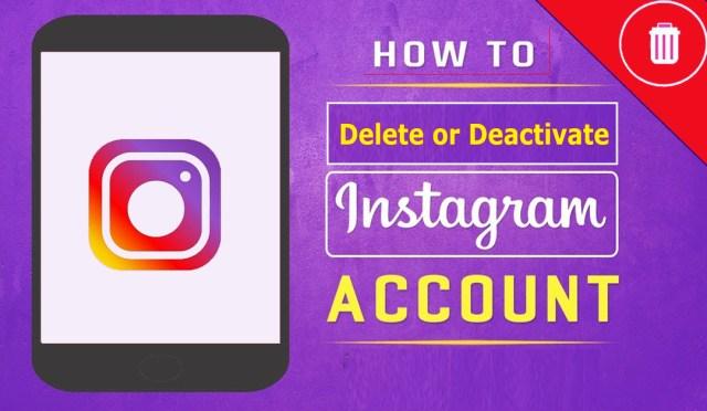 Delete or Deactivate Your Instagram Account