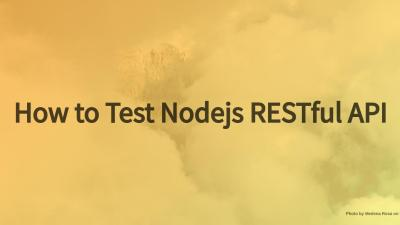 how to test nodejs api