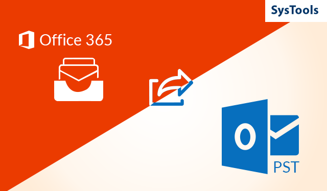 How to Export Office 365 Online Mailboxes to PST- 3 Ultimate