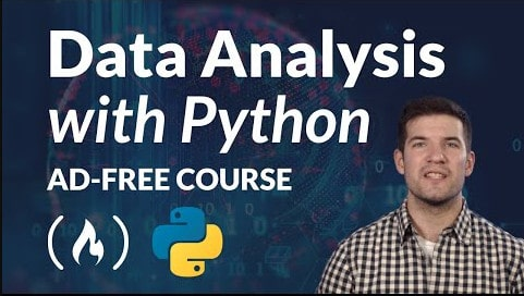 Full Data Analysis Python Course For Beginners  - 100% FREE Udemy Discount Coupons, Adobe Android applications, Bootcamp, Bootstrap, Business, C#, coding, CSS, CSS3, Data Science data structures, Deep Learning, design development, ES6, Ethical Hacking, Firebase framework, HTML, HTML5, instantly worldwide, Java, JavaScript, jQuery, MongoDB, MySQL, Node.js, NodeJS, Photoshop, PHP Programming, Python, React Redux scratch, Real time app, SEO, SQL