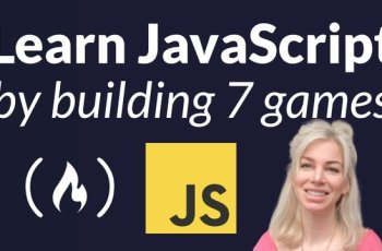 Learn JavaScript by Building 7 Games - Complete Course