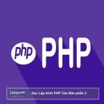 Học lập trình PHP căn bản phần 3