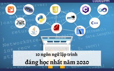 Top 10 ngôn ngữ lập trình đáng học nhất năm 2020