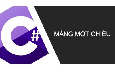 Mảng một chiều trong C#