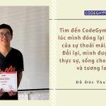 Dũng cảm từ bỏ đại học để theo học lập trình tại CodeGym – Đỗ Đức Thanh