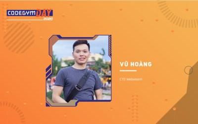Xây dựng sự nghiệp lập trình trong môi trường startup – Vũ Hoàng