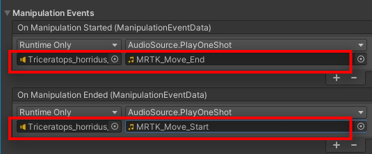 For Manipulation Events let's add a sound clip when we start moving and end the movement, so that we also have some audio feedback. For that we need to add an Audio Source to the model. Click on Add Component and add Audio Source On Manipulation Started, add Runtime Only and look for AudioSource.PlayOneShot and add MRTK_Move_End  For On Manipulation Ended, add MRTK_Move_Start Don't forget to drag the model onto the gameobject field  You can keep the rest of the Default Settings as the same.