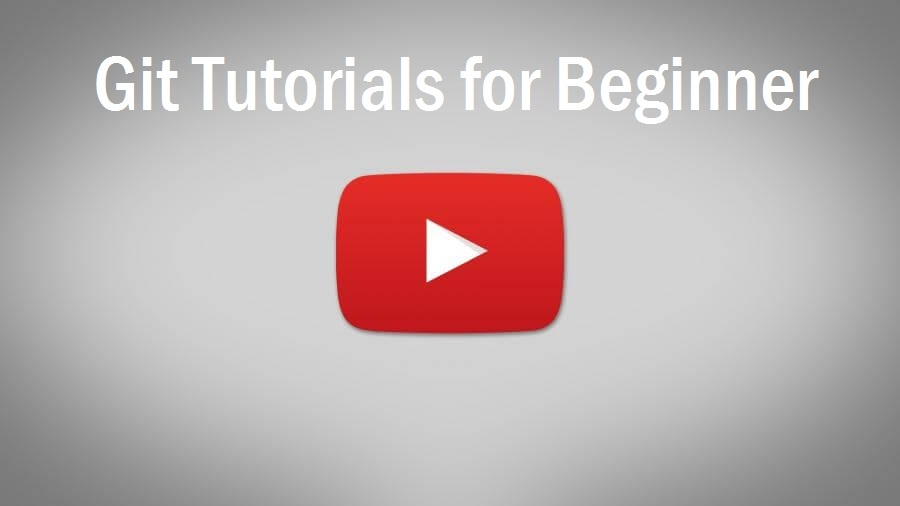 Git Tutorials for Beginner