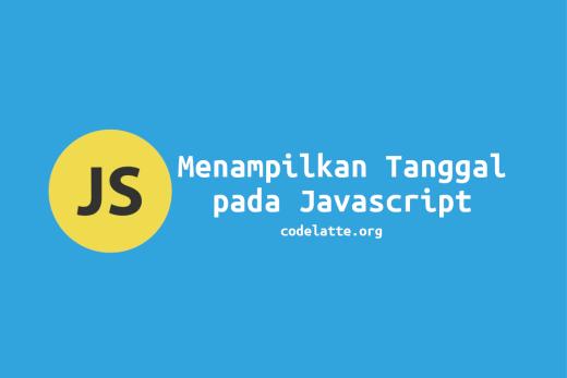 Menampilkan Tanggal pada Javascript
