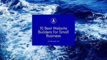 11 Best Website Builders for Small Business with No Code (2021)