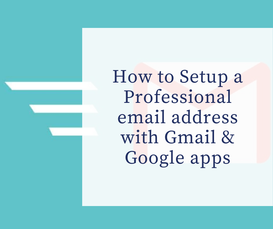 professional Email adress with gmail