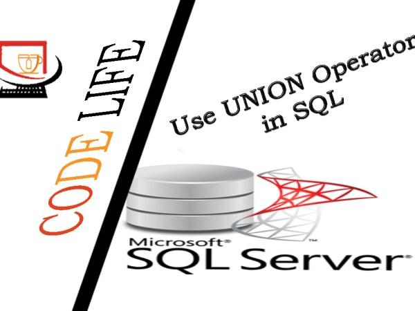 Use UNION Operator in SQL