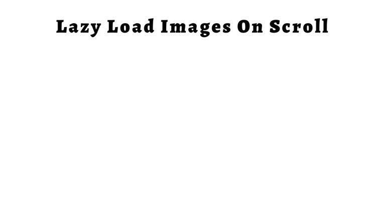 Lazy Load on Scroll