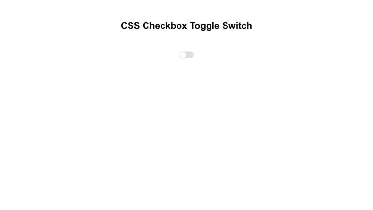 CSS Checkbox Toggle Switch