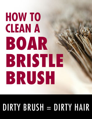 how to clean a boar bristle brush