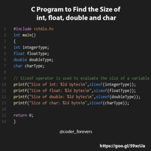 C Program to Find the Size of int, float, double and char