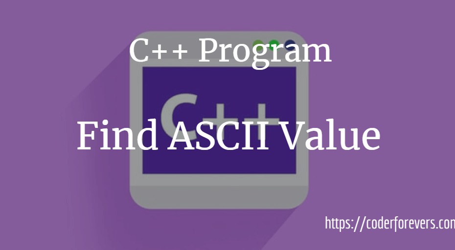 Find ASCII value of