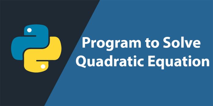 Program to Solve Quadratic Equation