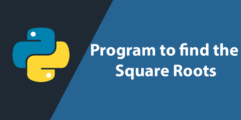 Python Program to find Square Roots