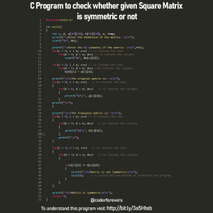 C Program to check whether given Square Matrix is symmetric or not