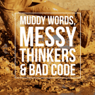 IMG_5808-300x300 Muddy words, messy thinkers and bad code people interview code behaviour