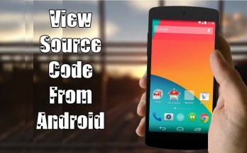 HOW TO VIEW SOURCE CODE ON ANDROID